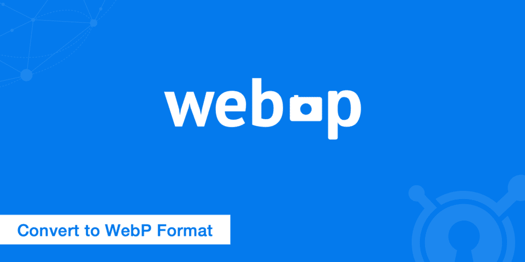 How to convert WebP images to speed up your website